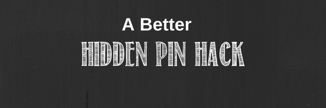 a-better-pin-hack
