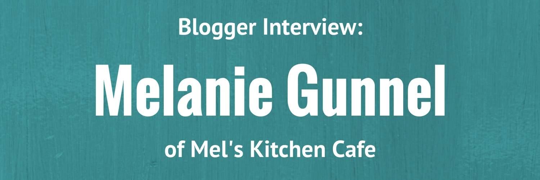Blogger Interview: Mel of Mel39;s Kitchen Cafe  Mediavine