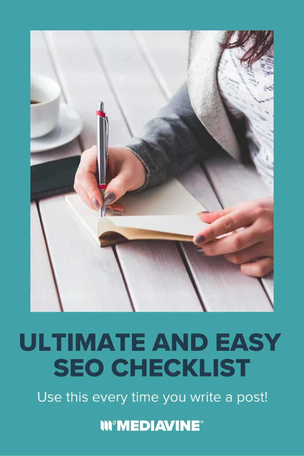 Mediavine Pinterest image - Ultimate and easy SEO Checklist: Use this every time you write a post!