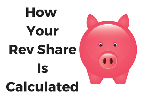 How your rev share is calculated