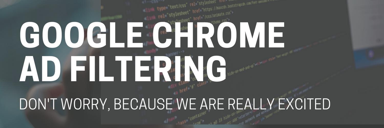 Google Chrome Ad Blocking: Relax, We're Going to be Fine - Mediavine