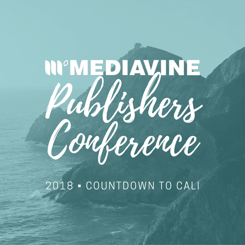 Mediavine Publishers Conference 2018 - Countdown to Cali