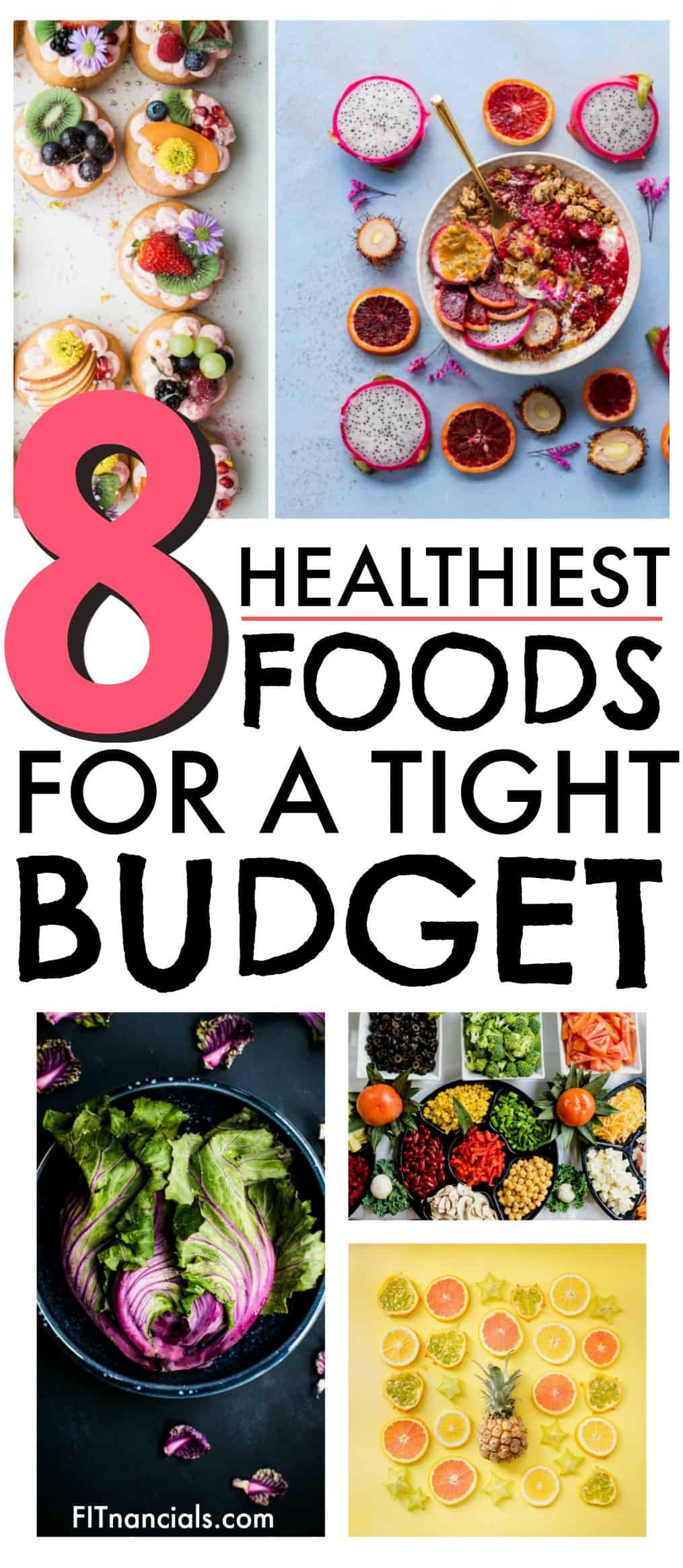 "Pinterest image - ""8 healthiest foods for a tight budget"""