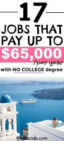 "Pinterest image - ""17 Jobs that pay up to $65,000/per year with NO COLLEGE degree"""