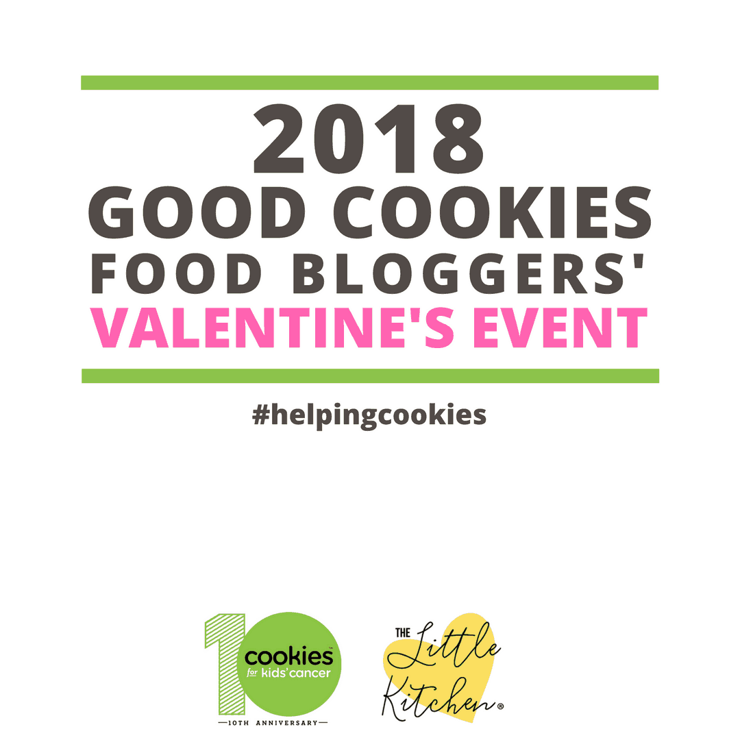 2018 Good Cookies Food Bloggers' Valentine's Event - #helpingcookies