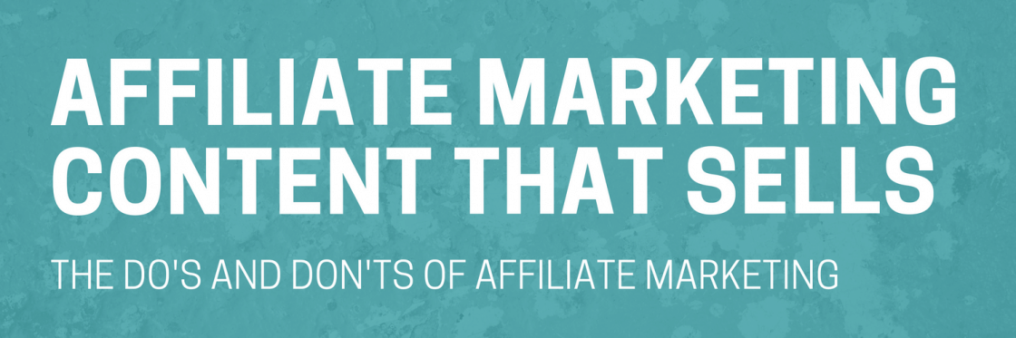 affiliate marketing content that sells