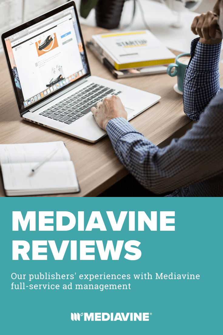 Mediavine Reviews: Our publishers' experience with Mediavine full-service ad management