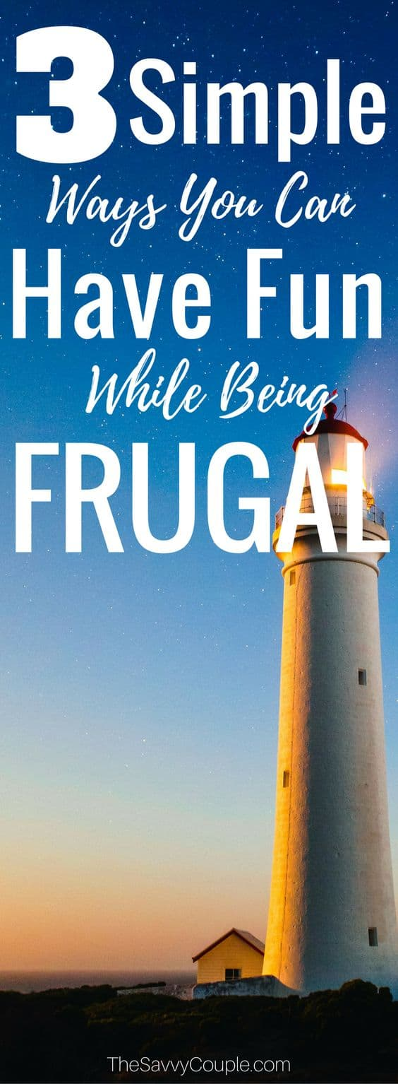 3 Simple ways you can have fun while being frugal
