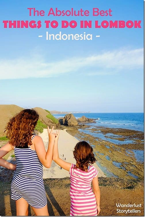 The Absolute Best Things to do in Lombok, Indonesia Pinterest image, showing Andrzej Ejmont and family overlooking a beach.