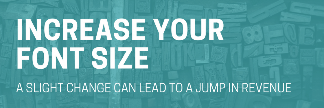 Increase Font Size, and Increase SEO & RPM Along With It