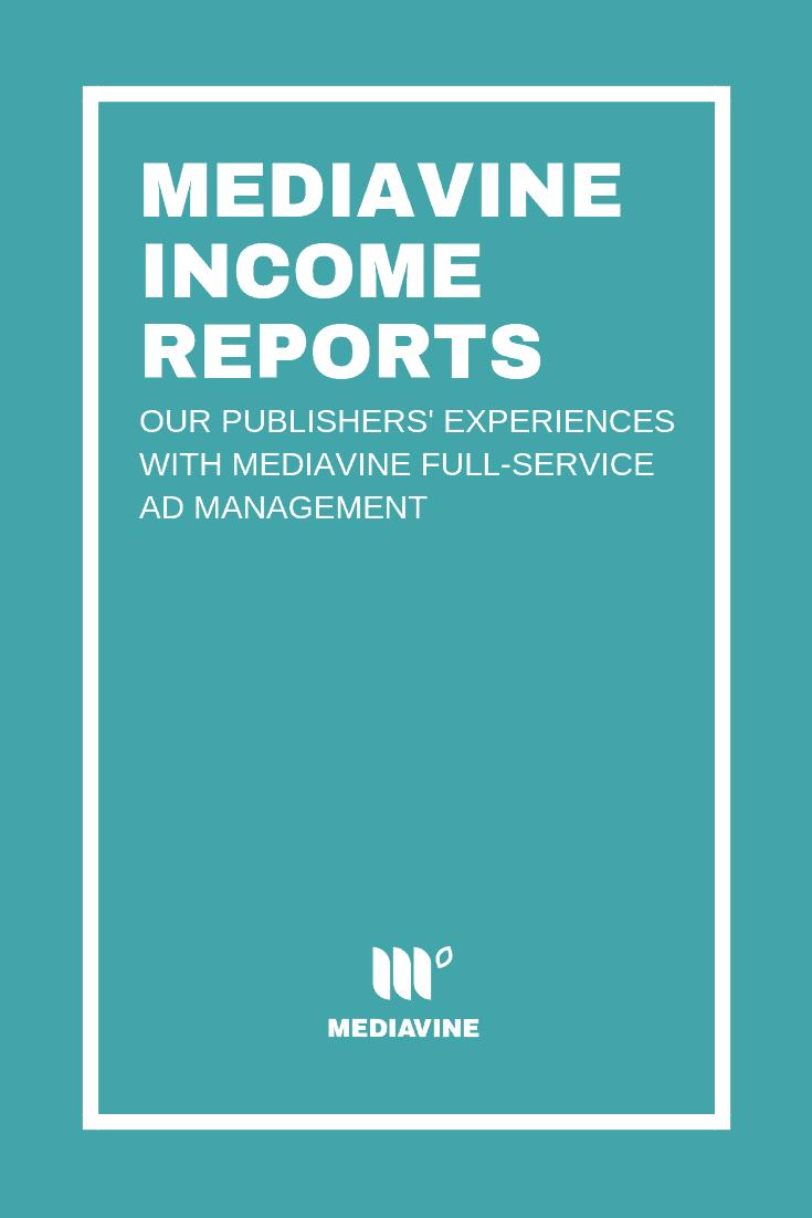 Mediavine Income Reports