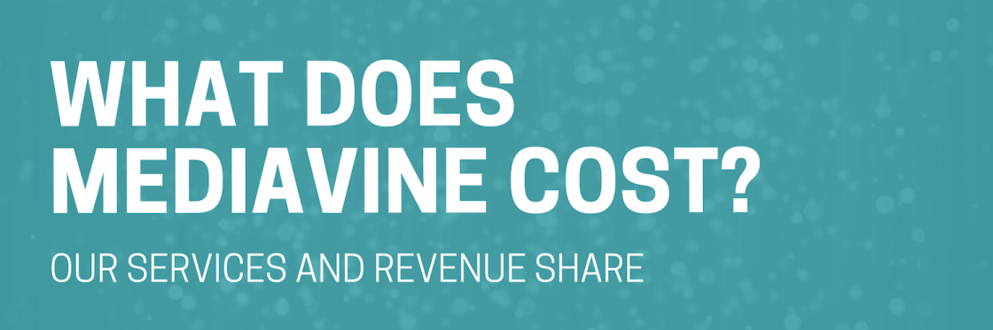 What does Mediavine cost?