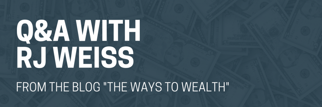 Publisher Interview: Q&A with RJ Weiss of The Ways to Wealth