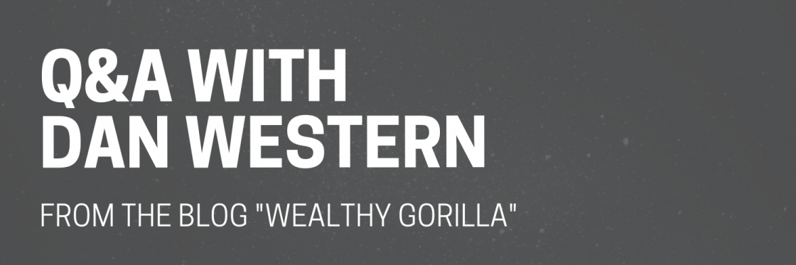 Dan Western, Wealthy Gorilla