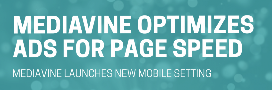 Mediavine optimizes ads for page speed with new dashboard setting