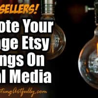 How To Promote Your Vintage Etsy Listings On Social Media