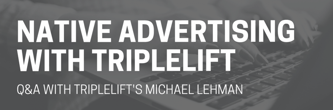 Native Advertising: (Triple) Lifting Up the Industry with New Ideas