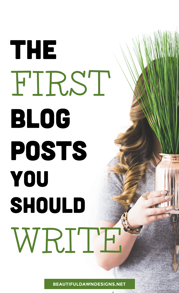 Beautiful Dawn pinterest image - The first blog posts you should write