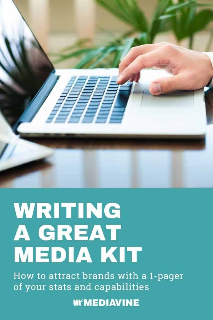 Mediavine Pinterest image - Writing a great media kit - How to attract brands with a 1-pager of your stats and capabilities