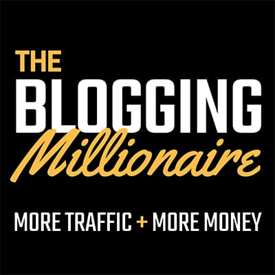 The Blogging Millionaire - More traffic & more money