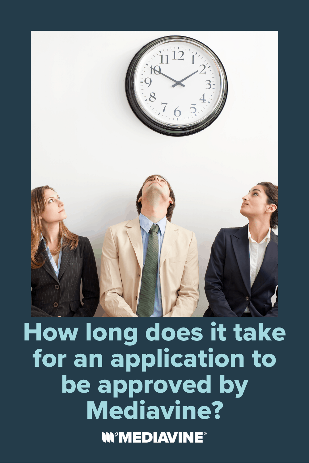 Mediavine Pinterest Image - How long does it take for an application to be approved by Mediavine?