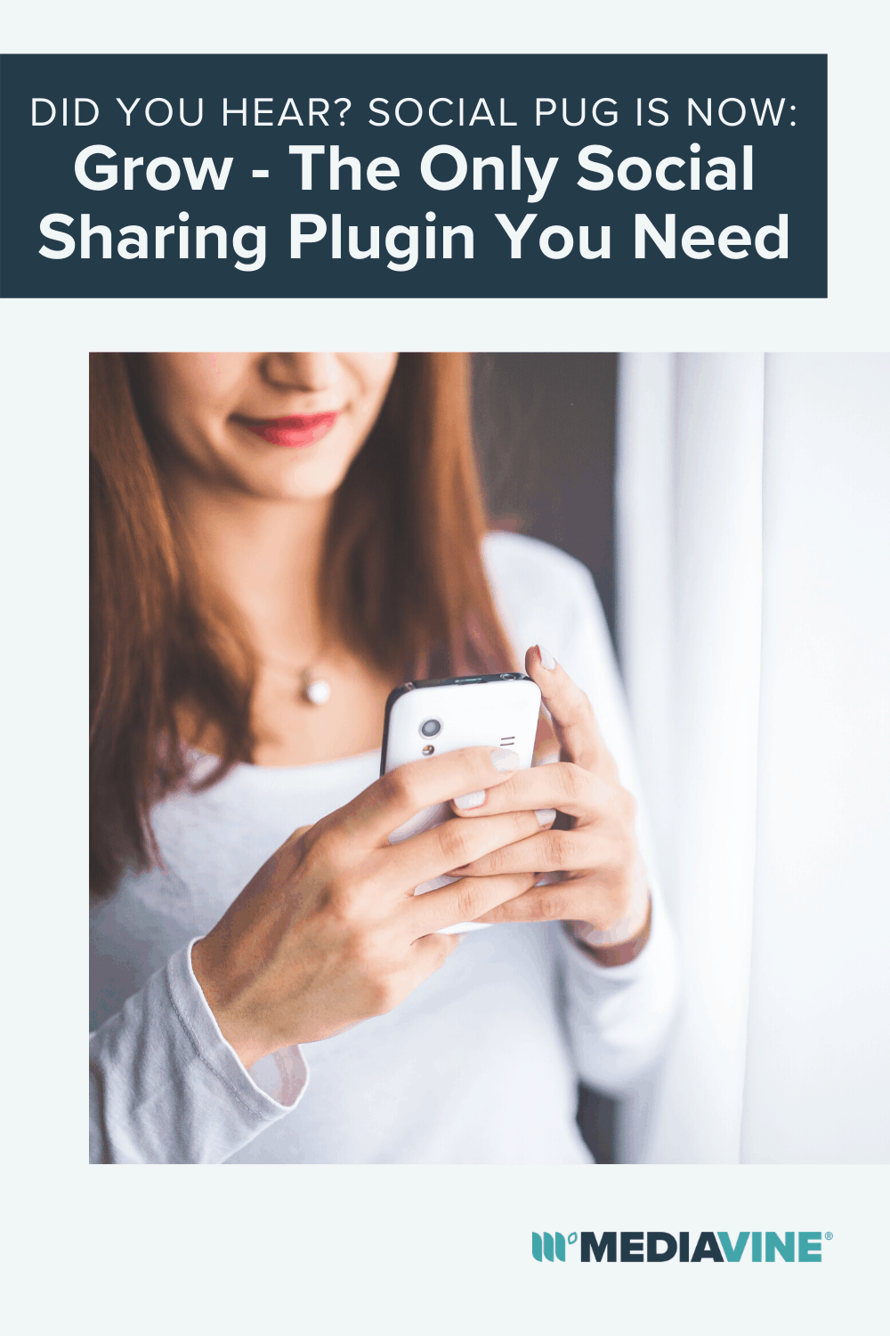 Mediavine Pinterest image - Did you hear? Social Pug is now: Grow - The only Social Sharing plugin you need