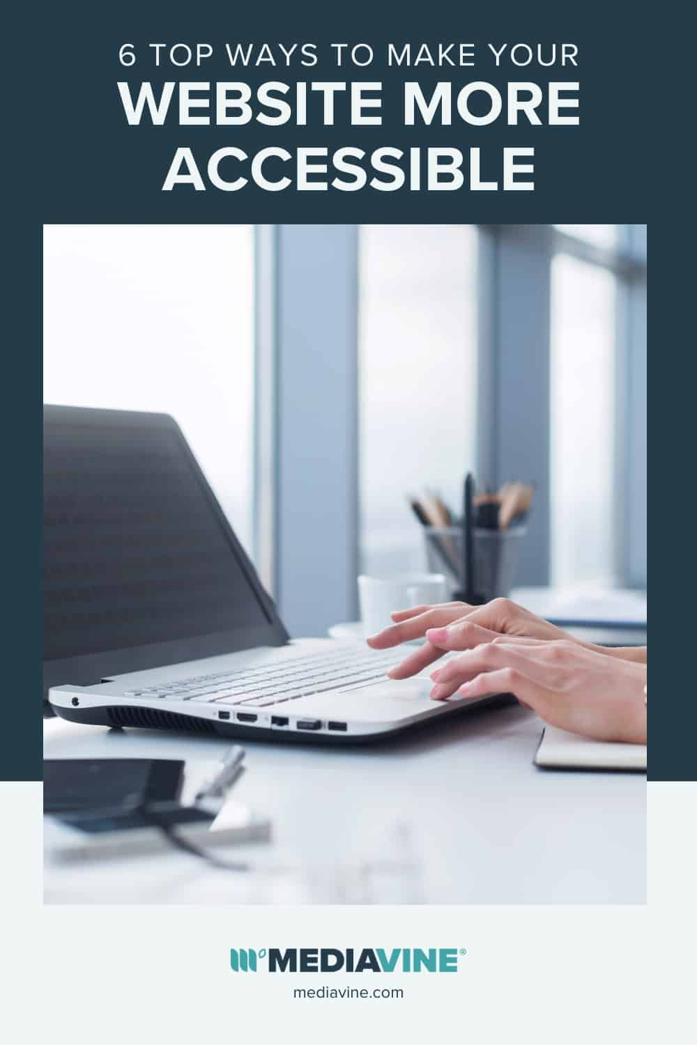6 top ways to make your website more accessible - Mediavine Pinterest Image