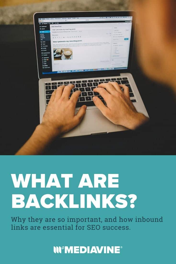 What are backlinks?: Why they are so important, and how inbound links are essential for SEO success. - Mediavine Pinterest Image