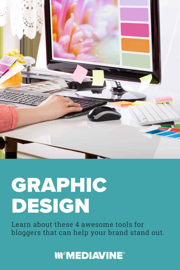 Graphic Design: Learn about these 4 awesome tools for bloggers that can help your brand stand out. - Mediavine Pinterest image