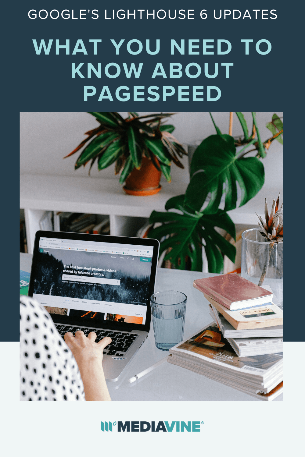 Mediavine Pinterest image - Google's Lighthouse 6 updatse: What you need to know about pagespeed