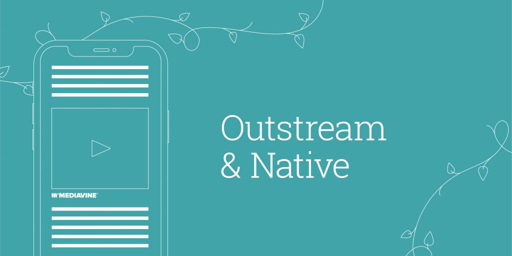 outstream and native