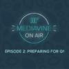 episode 2 preparing for q1